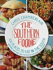 Brand NEW 2012 The Southern Foodie Cookbook, Chris Chamberlain
