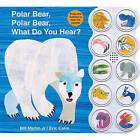 Polar Bear, Polar Bear, What Do You Hear? by Bill Martin, Jr. (Board book)