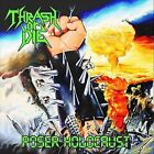 Poser Holocaust by Thrash or Die (CD, May-2011, CD Baby (distributor))
