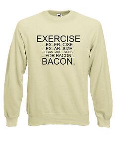 Eggs .. Exercise Bacon .. Funny Bacon Sweatshirt Mens Black Jumper
