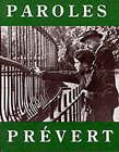 Paroles: Selected Poems by Jacques Prevert (Paperback, 1990)