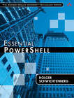Essential PowerShell by Holger Schwichtenberg (Paperback, 2008)