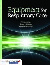 Equipment For Respiratory Care by Volsko, Teresa A., Chatburn, Robert L., El-Kh