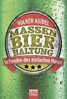 Massenbierhaltung von Volker Keidel (2015, Taschenbuch)