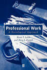Professional Work: A Sociological Approach by Prof Mary L Fennell, Kevin T. Leicht (Paperback, 2001)