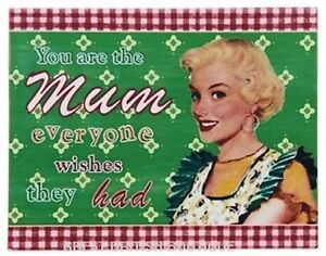 Heartfelt-Retro-Wall-Sign-034-You-Are-The-Mum-Everyone-Wishes-They-Had-034