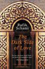 The Dark Side of Love by Rafik Schami (Paperback, 2009)