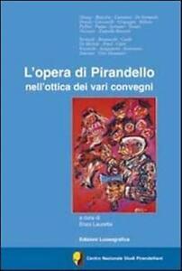 L-opera-di-Pirandello-nell-ottica-dei-vari-convegni-Aa-vv-2012-Lussografi