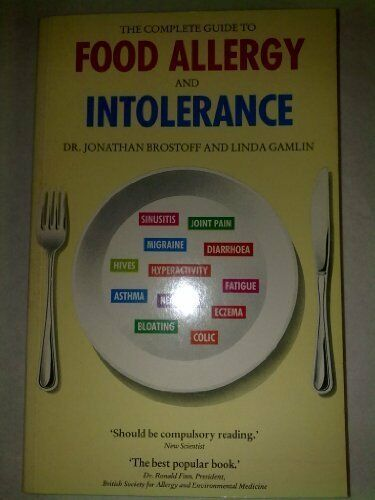 The Complete Guide to Food Allergy and Intolerance By Jonathan  .9780747505662