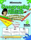 Minnesota Geography Projects - 30 Cool Activities, Crafts, Experiments & More Fo by Carole Marsh (Paperback / softback, 2003)