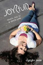 Joyfull: God's Joy in a Girl's Life