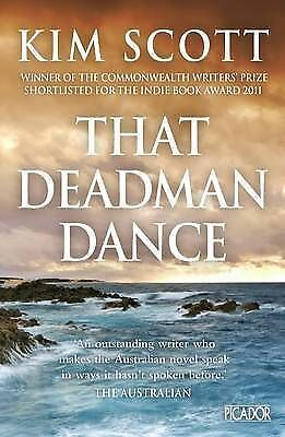 That Deadman Dance by Kim Scott (Paperback, 2011) Miles Franklin Winner Dead Man