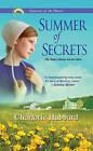 Summer of Secrets: A Seasons of the Heart Romance by Charlotte Hubbard (Paperback, 2012)
