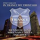 In Trance We Trust 20 von Menno De Jong,Mike Saint-Jules,Sneijder (2014)