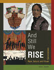 And Still We Rise: Race, Culture & Visual Conversations by Carolyn L. Mazloomi (Hardback, 2015)