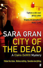 New, City of the Dead: A Claire DeWitt Mystery, Gran, Sara, Book