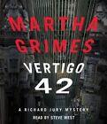 Vertigo 42 by Martha Grimes (CD-Audio, 2014)