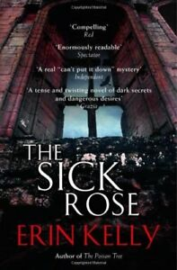 Sick-Rose-By-Erin-Kelly-9781444703856