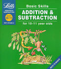 Basic Skills: Addition and Subtraction: Ages 10-11 by Paul Broadbent (Paperback, 1999)
