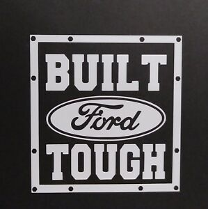 Built Ford Tough >> Built Ford Tough Vinyl Decal For Laptop Windows Wall Car Boat A Ebay