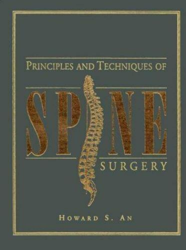 Principles and Techniques of Spine Surgery Howard S. An