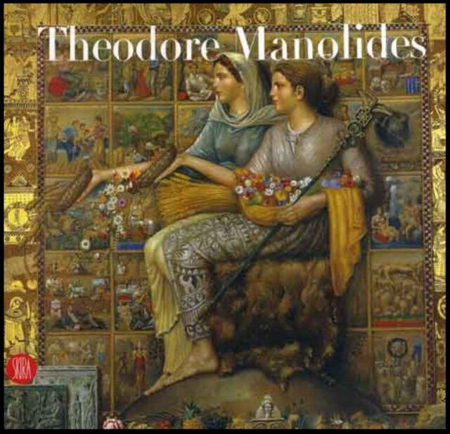 Theodore Manolides by Athena Schina (Hardback, 2006)