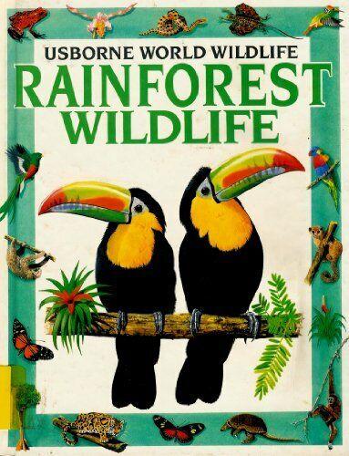Rainforest Wildlife  World Wildlife Series