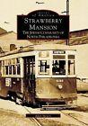 Strawberry Mansion: The Jewish Community of North Philadelphia by Allen Meyers (Paperback / softback, 1999)