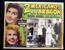 """DOS MEXICANOS EN ARAGON"" ROSITA ARENAS RAFAEL ROMERO MARCHANT LOBBY CARD PHOTO"