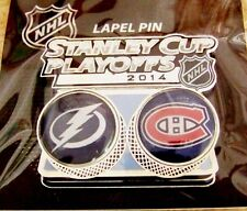 2014 Stanley Cup Playoffs pin NHL SC Tampa Bay Lightning vs Montreal Canadiens