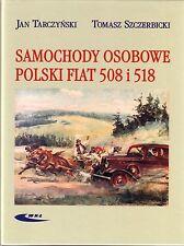 Book - Polski Fiat 508 518 Balilla - Veteran 30s Samochody Osobowe - Tarczynski
