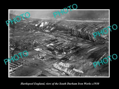 OLD 6 X 4 HISTORIC PHOTO OF HARTLEPOOL ENGLAND, SOUTH DURHAM IRON WORKS c1930