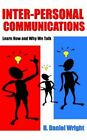 Inter-personal Communications 9781420872989 by H. Daniel Wright Book