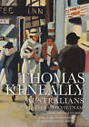 Australians: Flappers to Vietnam by Thomas Keneally (Paperback, 2015)