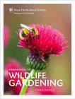 RHS Companion to Wildlife Gardening: How to Make a Wildlife Garden by Chris Baines (Hardback, 2016)