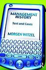 Management History: Text and Cases by Morgen Witzel (Paperback, 2009)