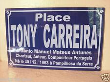 plaque de rue place TONY CARREIRA chanteur auteur compositeur portugais portugal