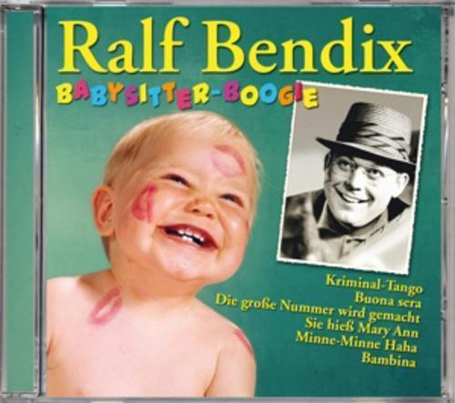 1 von 1 - Ralf Bendix-Babysitter Boogie von Ralf Bendix (2014)