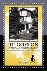 'It' Goes on by Ronald Phillips Aka Rep: An Autobiography of Roland Ezekiel Phelps by Ronald Phillips (Paperback / softback, 2011)