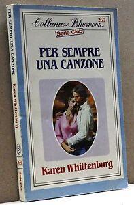 Charmant Per Sempre Una Canzone - K. Whittenburg [bluemoon Serie Club 269] Des Friandises AiméEs De Tous