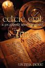 Celtic Evil: Ian: A Fitzgerald Brother Novel by Sierra Rose (Paperback / softback, 2010)