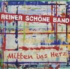 Mitten Ins Herz von Reiner Schöne Band (2012)