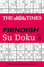 The Times Fiendish Su Doku Book 4: 200 Challenging Su Doku Puzzles by The Times Mind Games (Paperback, 2011)