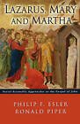 Lazarus, Mary and Martha: Social-scientific Approaches to the Gospel of John by Philip Francis Esler, Ronald A Piper (Paperback, 2006)