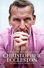 I Love the Bones of You: My Father And The Making Of Me by Christopher Eccleston (2019, Hardcover)