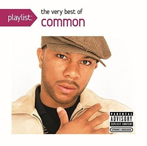 The Common, DJ Soul - Playlist: The Very Best of Common [New CD]