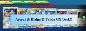 Arceus-amp-Dialga-amp-Palkia-GX-Deck-Cosmic-Eclipse-Pokemon-TCG-Online-PTCGO-FAST