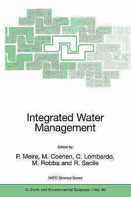 Integrated Water Management: Practical Experiences and Case Studies (Nato Scien
