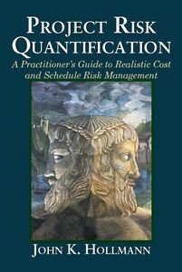 Book-by-John-Hollmann-034-Project-Risk-Quantification-034-Now-Shipping-Sale-Price