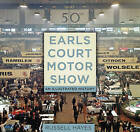 Earls Court Motor Show: An Illustrated History by Russell Hayes (Paperback, 2016)